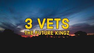 The Future Kingz - 3 Vets (Lyrics) (TikTok)