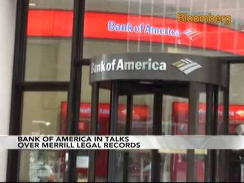 Bank of America Said to Be in Talks Over Merrill Records: Video