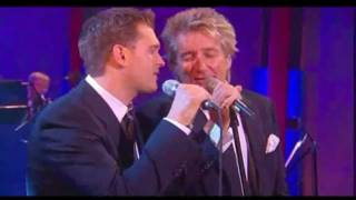 Michael Buble & Rod stewart - They can