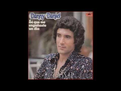 Danny Daniel=Se Que Me Engañaste Un Dia