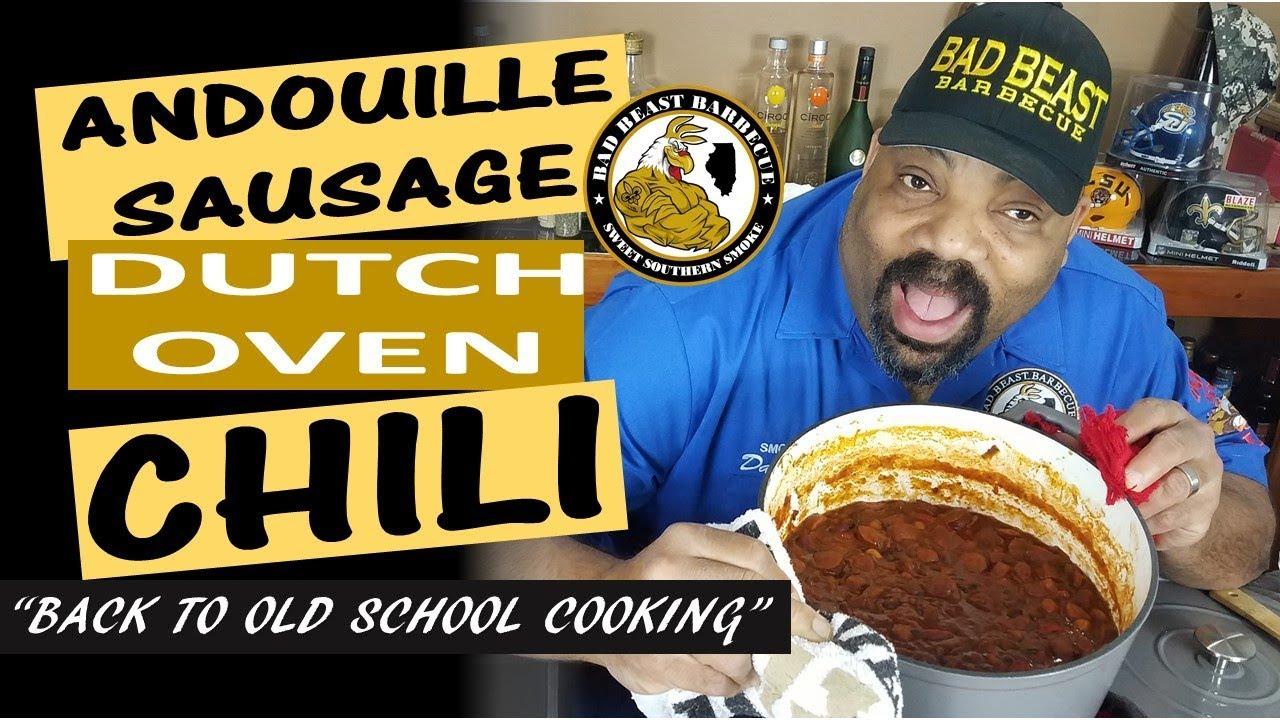 Dutch Oven Andouille Sausage Chili Youtube