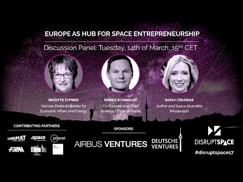 Europe as a Hub for Space Entrepreneurship - Disrupt Space Summit 2017