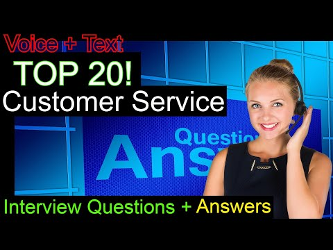 Top 20 Customer Service Interview Questions and Answers Preparation Final
