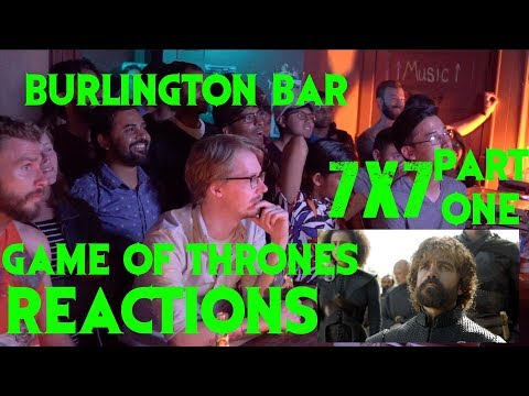 GAME OF THRONES Reactions at Burlington Bar /// 7x7 Part ONE \\\