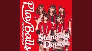 Provided to YouTube by TuneCore Japan Standing Double · Zettai Chokkyu joshi playballs Standing Double/絶対直球少女隊 ℗ 2018 Richum record Released ...