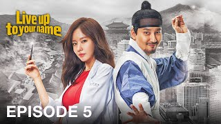 Live Up to Your Name   Episode 5 (Arabic, English, Turkish Subtitles)
