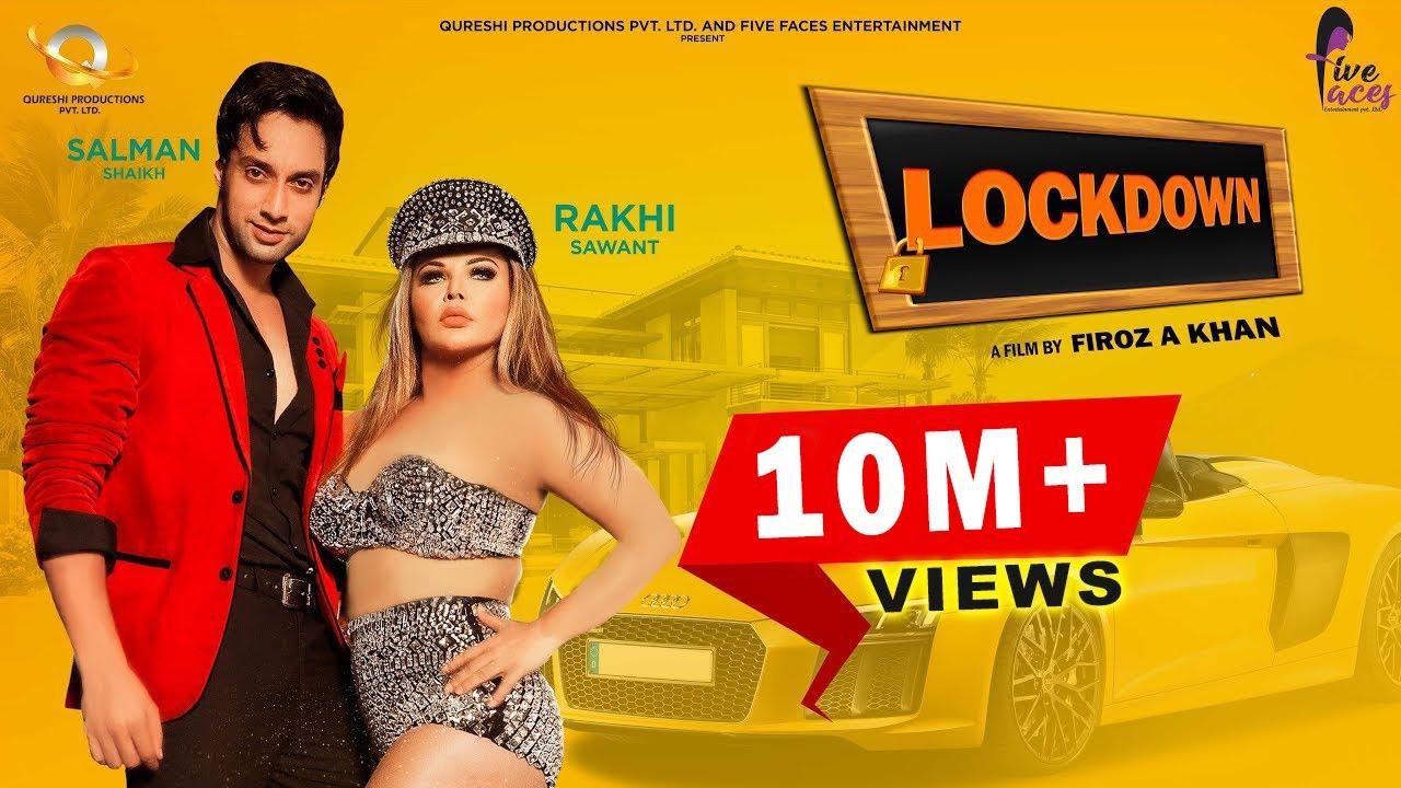 Download LOCKDOWN (Official Video) I Rakhi Sawant I Salman Shaikh I Bhanu Pandit I Anita Bhatt I Firoz A Khan