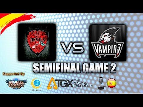 DNC vs VAMPIR3 - SEMIFINAL GAME 2 - TGX.ES SPANISH TOURNAMENT (MSC) ✪ Mobile Legends: Bang Bang