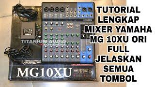 Tutorial Mixer Yamaha MG 10XU