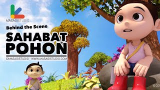 Behind the Scene - Sahabat Pohon