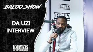 DA UZI - INTERVIEW BALOO SHOW
