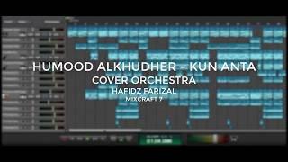 Humood Alkhudher - Kun Anta (Cover Orchestra)