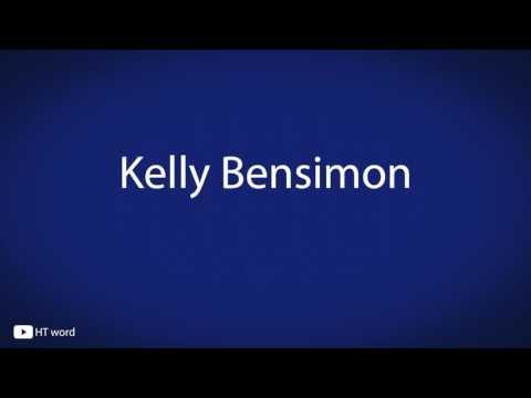 How to pronounce Kelly Bensimon