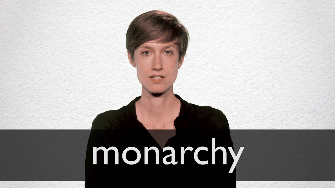 How to pronounce MONARCHY in British English
