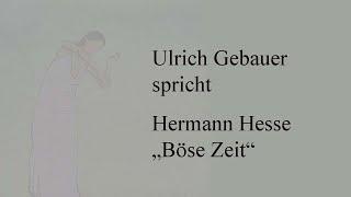 """Hermann Hesse – """"Böse Zeit"""""""
