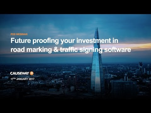 Future proofing your investment in road marking & traffic signing software | Causeway PDS Webinar