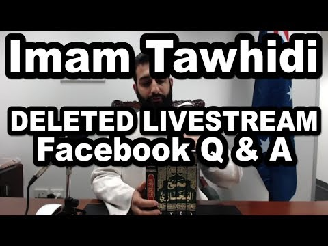 Imam Tawhidi - DELETED LIVESTREAM 10/06/2017 - LIVE Q & A - Weekly Show Starting on Sunday