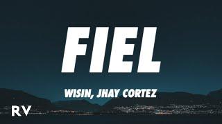 Wisin, Jhay Cortez, Los Legendarios - Fiel (Letra/Lyrics)