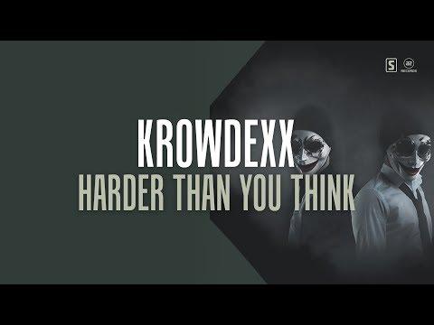 Krowdexx - Harder Than You Think