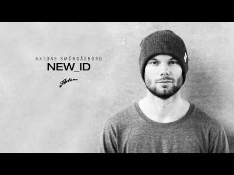 Axtone Presents: NEW_ID Smörgåsbord