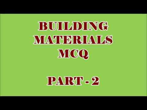 CIVIL ENGG MCQ || BUILDING MATERIALS 100 OBJECTIVE QUESTIONS AND ANSWERS || PART - 2