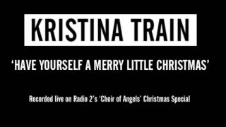 Kristina Train 39 Have Yourself a Merry Little Christmas