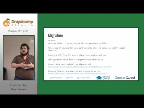 DrupalCamp Atlanta 2016: Building a Drupal 8 Site for CancerQuest.org (Dan Hansen) on YouTube