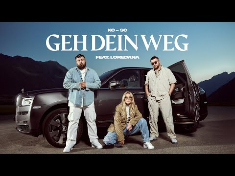 Kc Rebell X Summer Cem Ft. Loredana - Geh Dein Weg