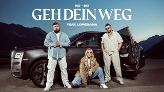 Смотреть клип Kc Rebell X Summer Cem Ft. Loredana - Geh Dein Weg