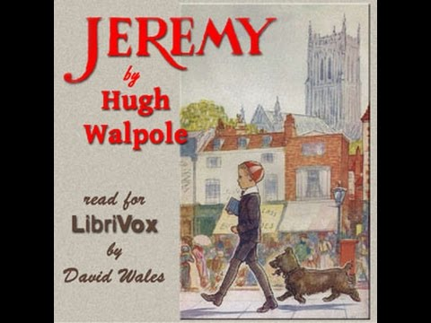 Jeremy | Hugh Walpole | Humorous,Children's Fiction  || Audio Book | English | 4/6