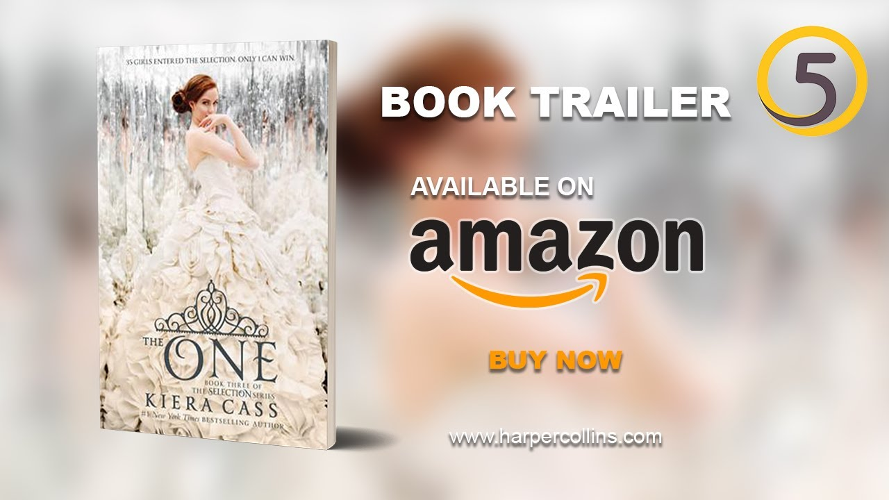 Download THE ONE by Kiera Cass   Official Book Trailer