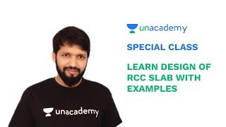 Special Class - ESE 2019/GATE Civil Eng - Learn Design of RCC Slab With Examples - Shashi Kumar