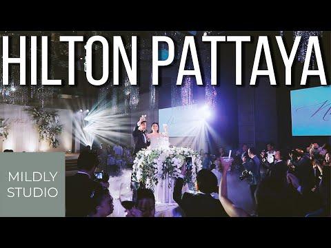 Hilton Pattaya วีดีโองานแต่ง Wedding Cinematography โรงแรมฮิลตัน พัทยา โดย Mildly studio