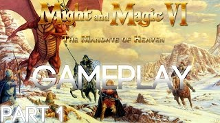 Might and Magic VI (6): The Mandate of Heaven Walkthrough / Gameplay Part 1 (Playthrough)