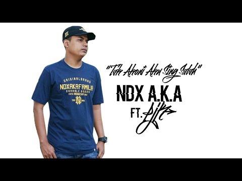 Tak Akoni Aku Sing Salah - NDX A.K.A Ft. PJR Lirik Video