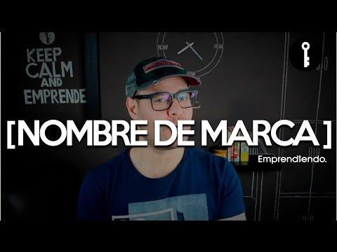 Cómo elegir un buen nombre para tu marca | Startuptorial [2]  | César Dabián