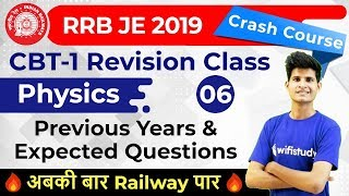 1100 PM - RRB JE 2019 Physics by Neeraj Sir Previous Years &amp Expected Questions
