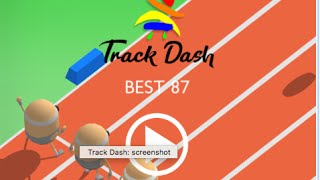 TRACK DASH | Dashing Past The Hurdles | iOS/ Android Game (New Game #37)