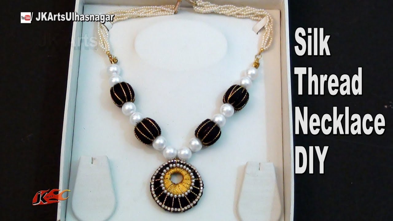 Easy Silk Thead Necklace How to make Jewelry JK Arts 1010