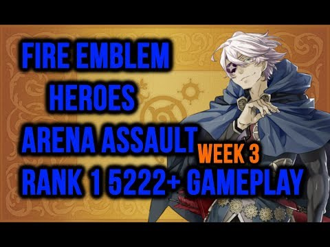 Fire Emblem Heroes - Arena ASSAULT Week #3 - Niles and Mia FTW (5222 Score Deathless)