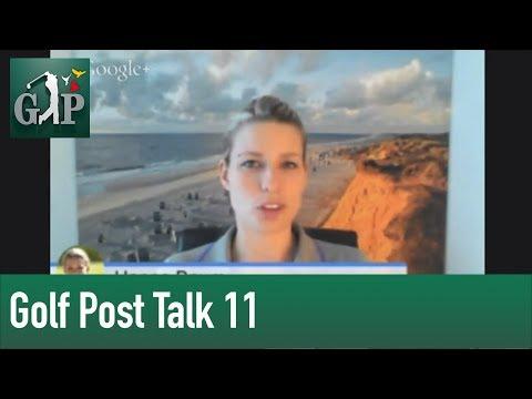 Golf Post Talk 11 - 27.01.14 - Qatar Masters und die Golfregion