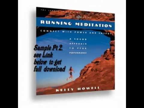 Running Meditation Brain Sync Brainwaves for Running Sample Pt 2 Kelly Howell