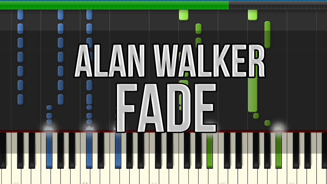 Alan Walker - Fade (Synthesia Tutorial) [HD] +Midi & Sheet Music! #1