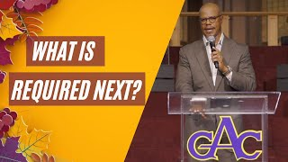 What Is Required Next? | Rev. Dr. William H. Curtis | Allen Virtual Experience