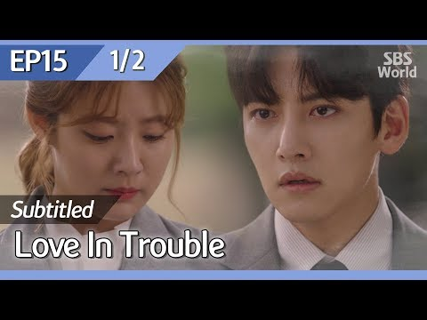 [CC/FULL] Love in Trouble EP15 (1/2) | 수상한파트너