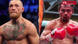 Manny Pacquiao xác nhận thách đấu Conor McGregor vào tháng 4.2018