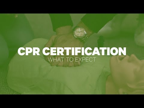 CPR Certification: What To Expect