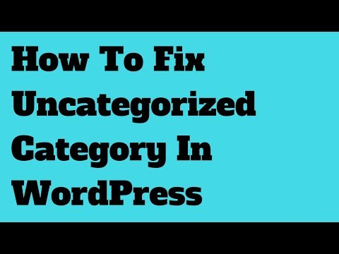 How To Fix Uncategorized Category In WordPress - StayMeOnline