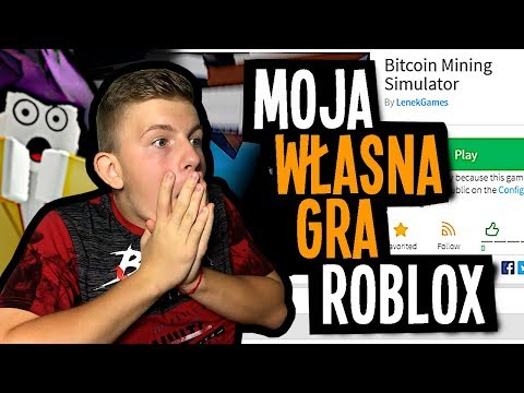 MOJA WŁASNA GRA! (Roblox Bitcoin Mining Simulator)