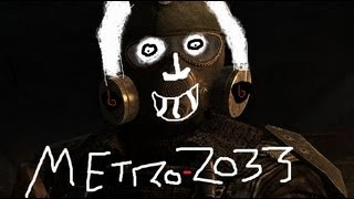 Metro 2033 - Funny Paranoid Soldiers [SAY GOODNIGHT GIRLFRIENDzz]